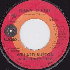 Willard Burton Funky Four Funky In Here Every Beat Of My Heart