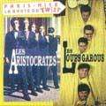 ARISTOCRATES / LOUPS - GAROUS  Paris Nice - CD