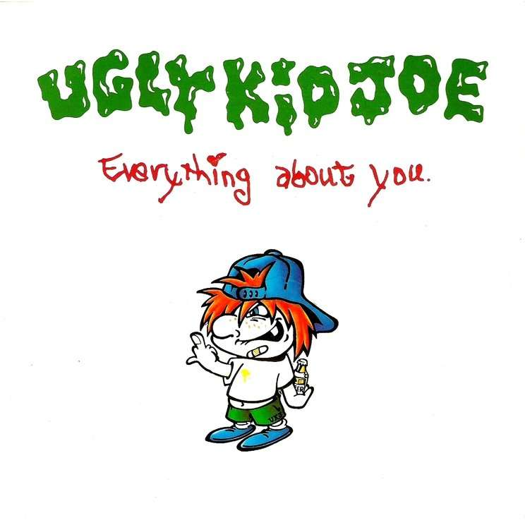 Everything About You By Ugly Kid Joe Sp With 23111969