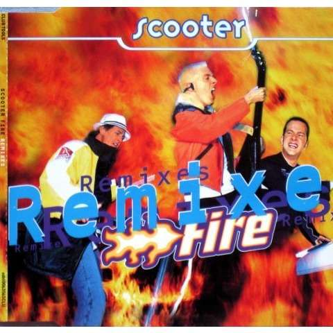 scooter fire - remixes (4 track CD)