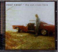 CASAL NEAL THE SUN RISES HERE (cd)