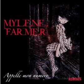 MYLENE FARMER appelle mon numero -remixes- (12) -fr
