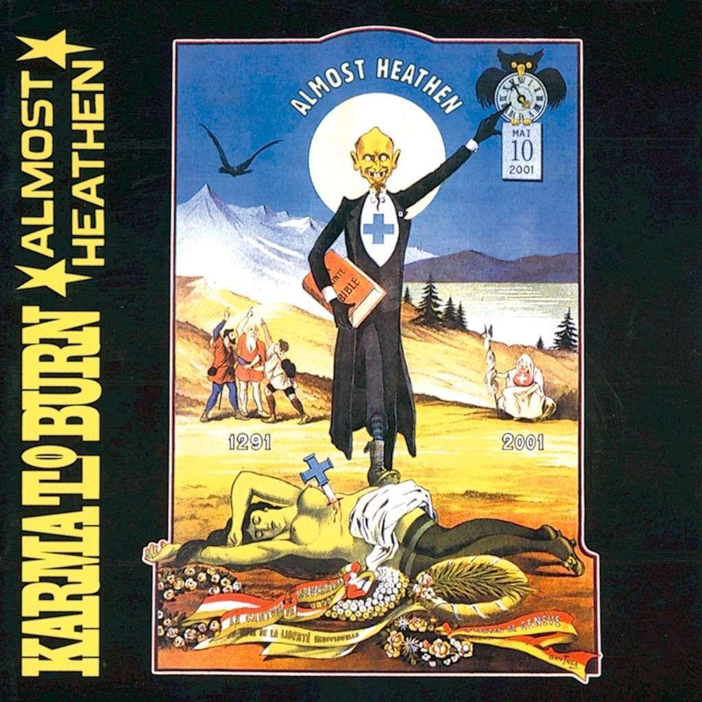 KARMA TO BURN ALMOST HEATHEN (cd)