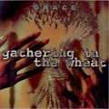 GRACE - GATHERING IN THE WHEAT (2xcd) - CD x 2
