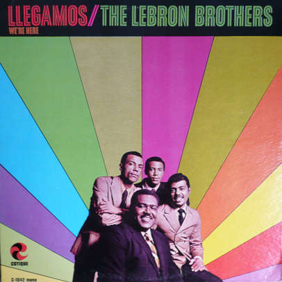 0fde14203859 Llegamos by Lebron Brothers