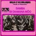 BALLA ET SES BALLADINS - samba / bi diamana moo