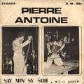 PIERRE ANTOINE - say min sy soh / alaca noun min