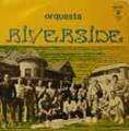 ORQUESTA RIVERSIDE - orquesta riverside