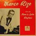 MARCO RIZO - with his piano and latin rhythms