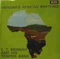 E.T MENSAH AND HIS TEMPOS BAND - mensah's african rhythms
