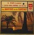 LES BANTOUS DE LA CAPITALE - a papi / bantou mokili mobimba
