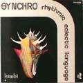 SYNCHRO RHYTHMIC ECLECTIC LANGUAGE - synchro rhythmic eclectic language