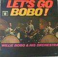 WILLIE BOBO - let s go bobo