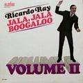 RICARDO RAY - jala, jala boogaloo vol.2