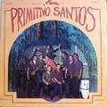 PRIMITIVO SANTOS - y su orquesta