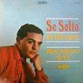 RICARDO RAY - se solto  / on the loose
