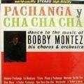 BOBBY MONTEZ - pachanga y cha cha cha