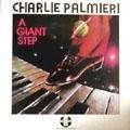 CHARLIE PALMIERI - a giant step