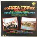 JOHNNY LOPEZ (EL BRAVO) - y su super combo