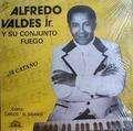 ALFREDO VALDES JR. Y SU CONJUNTO FUEGO - a catano