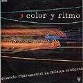 QUINTETO INSTRUMENTAL DE MUSICA MODERNA - color y ritmo