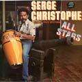 SERGE CHRISTOPHE ALL STARS - serge christophe all stars