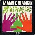 MANU DIBANGO - africadelik sp ( african battle / soul fiesta )