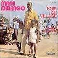 MANU DIBANGO - soir au village / mwasa makossa
