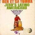BEN ET SA TUMBA - jerk's latino americano