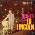 ED LINCOLN - best of