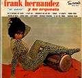 FRANK HERNANDEZ - el pavo y su orchestra