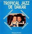 TROPICAL JAZZ DE DAKAR - tropical jazz de dakar