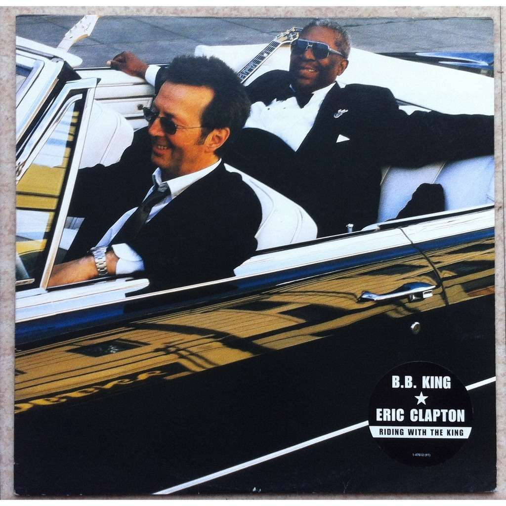 Riding With The King By B B King Amp Eric Clapton Lp With