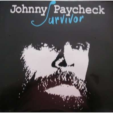 Survivor By Johnny Paycheck Lp With Ald93 Ref113649193