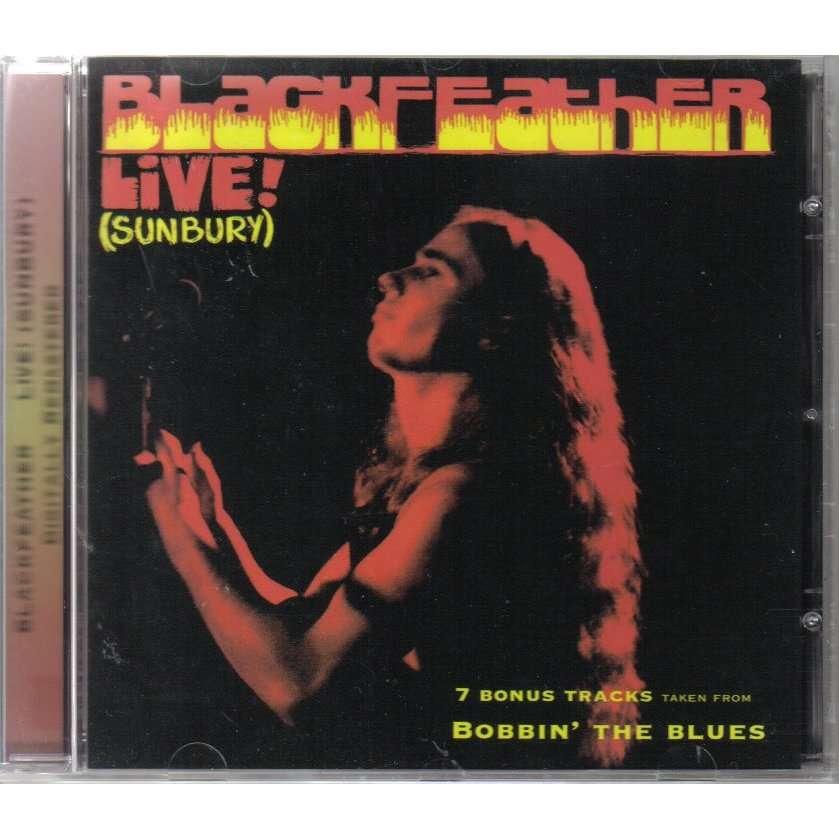 Blackfeather - Live! (Sunbury)