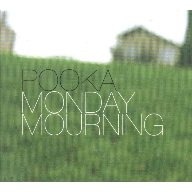 pooka monday mourning