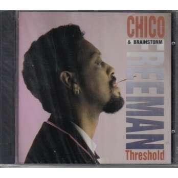 chico freeman - threshold - CD
