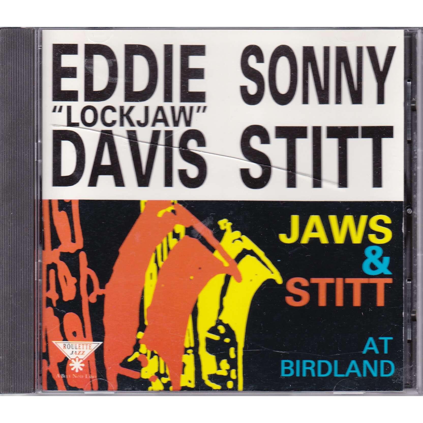 eddie lockjaw davis & sonny stitt Jaws & Stitt At Birdland