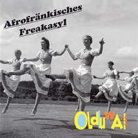 Olduwai Afrofränkisches Freakasyl