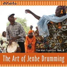Drissa Kone The Art of Jenbe Drumming - The Mali Tradition Vol. 2