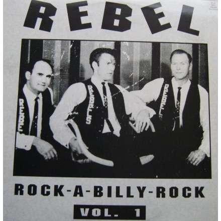 rebel rockabilly rock vol 1 rebel rockabilly rock vol 1. Black Bedroom Furniture Sets. Home Design Ideas