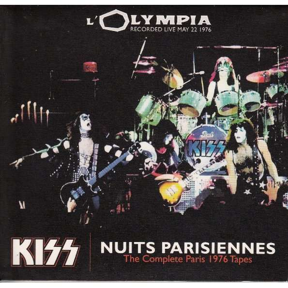 KISS Nuits Parisiennes - The Complete Paris 1976 Tapes