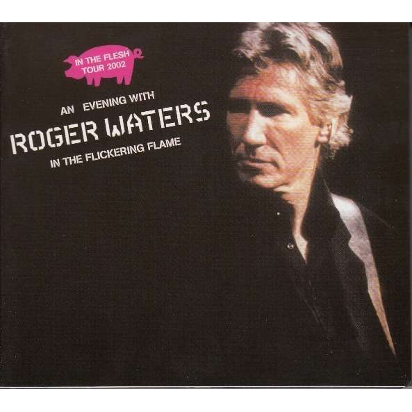 an evening with rogers waters in the flickering flame by roger waters pink floyd cd x 2 with. Black Bedroom Furniture Sets. Home Design Ideas