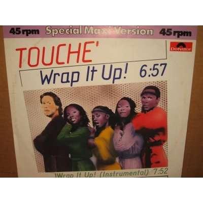 TOUCHE wrap it up