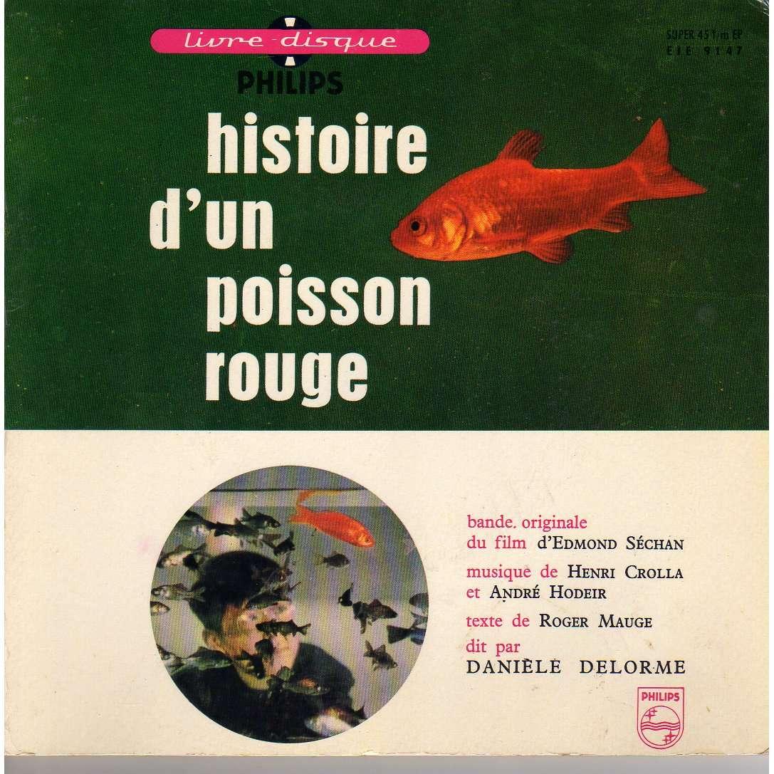 Histoire d 39 un poisson rouge de daniele delorme henri for Achat d un poisson rouge