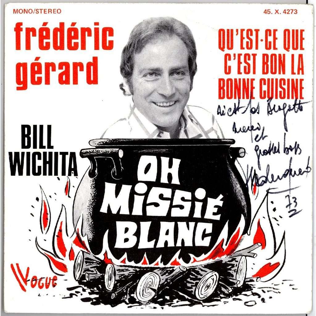 Bill wichita frederic g rard oh missie blanc qu 39 est ce - Qu est ce que la cuisine moleculaire ...