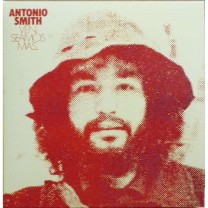 Antonio Smith (Congregacion) Ven Seamos Mas... / Somos El Mundo