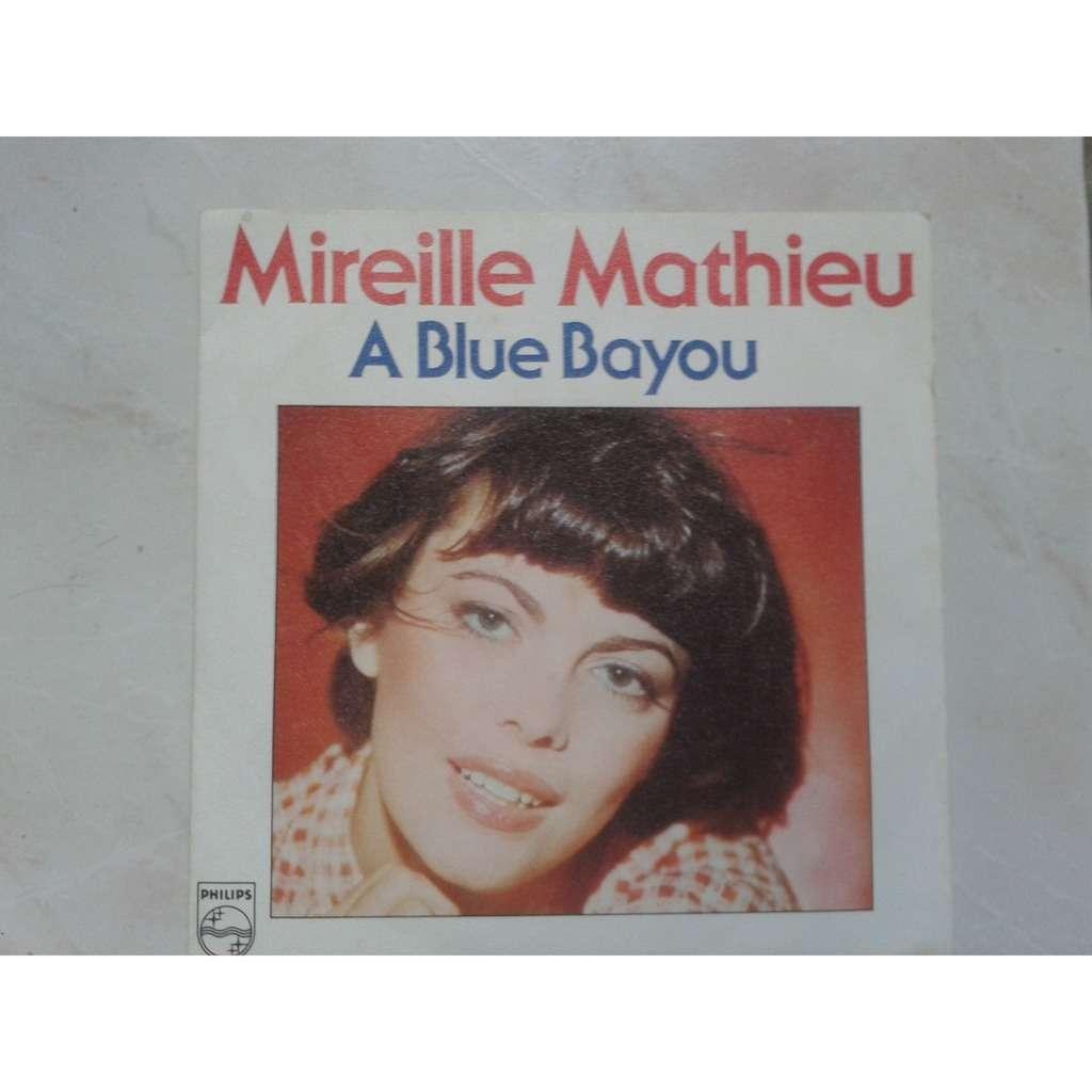 Mireille Mathieu À Blue Bayou - - (Lyrics) À Blue Bayou ...
