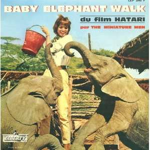 Baby elephant walk by MINIATURE MEN / HENRY MANCINI / H.LEVINE, EP ...