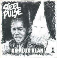 STEEL PULSE Ku Klux Klan / id (dub)